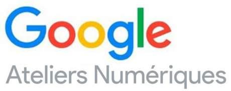 google ateliers numérique